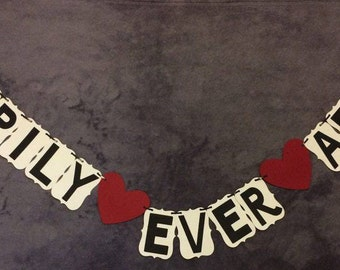 Happily Ever After banner. Wedding, engagement,bridal party