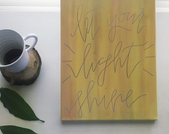 40% OFF // Christian wall art, Hand-Painted Canvas with Scripture, Let Your Light Shine