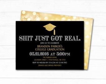 Graduation, Graduation Invitation, Shit Just Got Real, Black and Gold, College Graduation, High School, Funny, Invitation, Printable 5x7