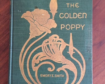 The Golden Poppy by Emory E. Smith (1902)