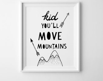 kid youll move mountains nursery wall art printable quote scandinavian print