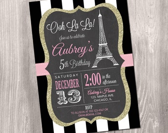 Paris Birthday Invitation - Printable Paris Invitation - Paris Invitation - Eiffel Tower Invitation - oh la la - French theme party