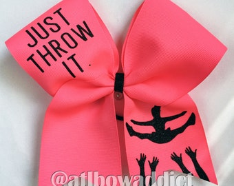 Cheer Bow - Just Throw it  ORIGINAL