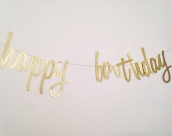 Happy Birthday Banner - Gold Script Banner - Birthday Banner - Gold Glitter Script - 30th Birthday Decor - 40th Birthday Decor