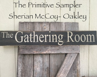 """8""""X48"""" The Gathering Room Sign"""