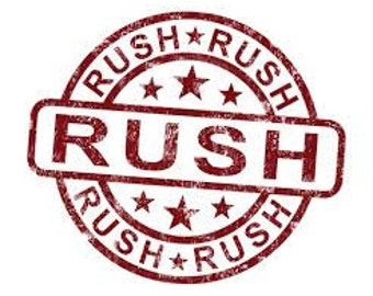 Rush Order *1-2 weeks*