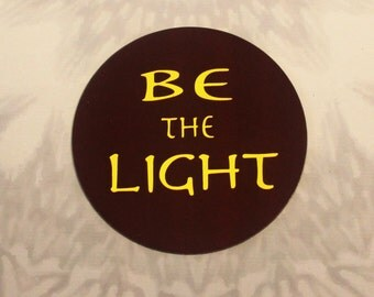 Be The Light Outdoor Magnet