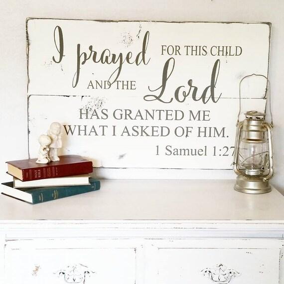 1 Samuel 1:27 Wood Sign {customizable}