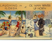 Florida, Vintage Postcard, Humor, Laughing at Winter, Colorful and Fun!