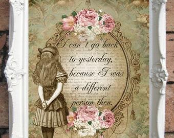 ALICE in Wonderland Quote Art Print. Alice in wonderland decoration. Shabby Chic Decor. Decor Wall Art. Alice in wonderland print.Code:A2