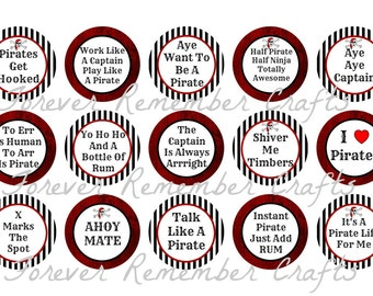 INSTANT DOWNLOAD Pirate Sayings  1 Inch Bottle Cap Image Sheets *Digital Image* 4x6 Sheet With 15 Images