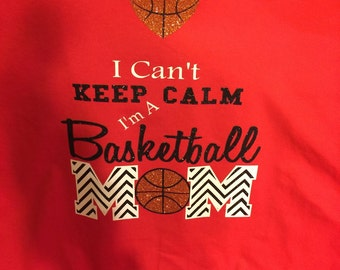 Can't keep calm I'm a basketball mom