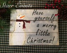 Pallet signs for Christmas. Snowman sign. Have yourself a Merry Little Christmas pallet sign. Primitive signs. Rustic.