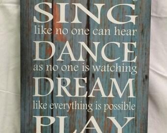 Live Sing Dance Dream Play Cherish Inspirational Wood Sign or Canvas Wall Art  Christmas, Graduation, Dorm, Teenager, Pallet