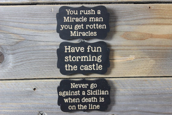 The Princess Bride chalkboard magnet set of 3  Miracle Man Storming the Castle Never go in against a Sicilian