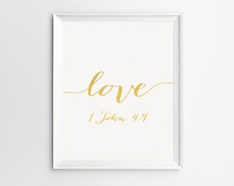 Scripture Print, Gold Bible Verse Art, 1 John 4: 7 Print, Christian Quotes, Bible Verse Art, Bible Verse Print Gold, Bible verse Art