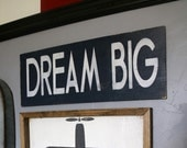 Dream Big Wood Sign, Nursery Decor