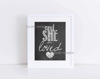 and she will be loved - 8x10 Print