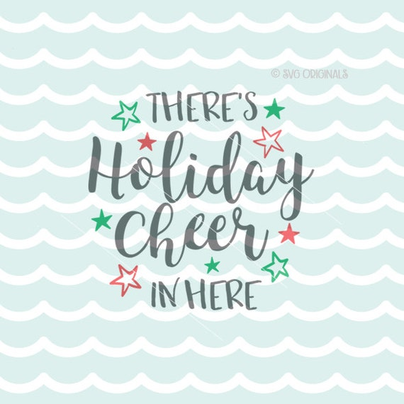holiday cheer svg vector file cricut explore amp more cut or