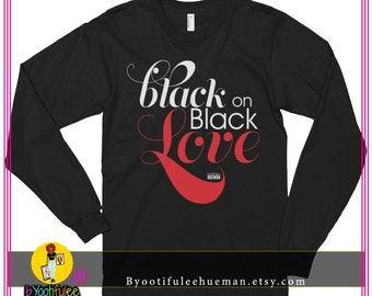 Black On Black Love Longsleeve Tee