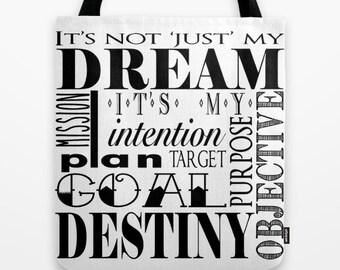 Dreams Tote Bag, Dream Tote, Inspiration Tote, Motivational Tote, Graduation Tote, Destiny, Dreamer, Typography Tote, Driven, enterpreneur