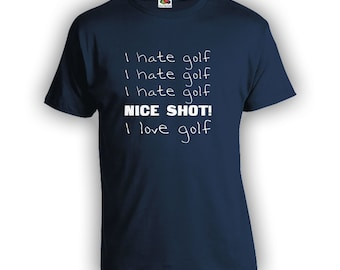I Love Golf Shirt - Golf Shirt for Dad, Fathers Day Shirt, Funny Sports Shirt, Gifts for Dad, Golf Shirt, Golf Gifts for Men CT-700