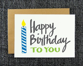 Happy Birthday to You - Candle Birthday Card