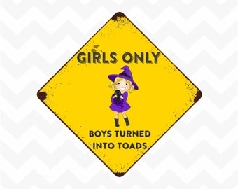 Girls Only Boys turned into toads removeable reuseable polyster sticker sign for bedroom door witch