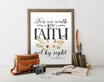 Printable art, Scripture art print, For we walk by faith, not by sight, 2 Corinthians 5 7, Bible verse art print, Instant download bible art
