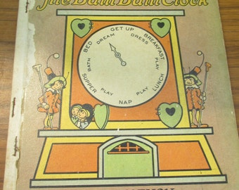 Vintage 1936 Children's Book - The Bam Bam Clock by J.P McEvoy