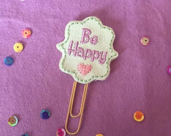 Be Happy Planner Paperclip, planner accessories, motivational planner clip, well being planner paperclip, planner decoration, paper clip
