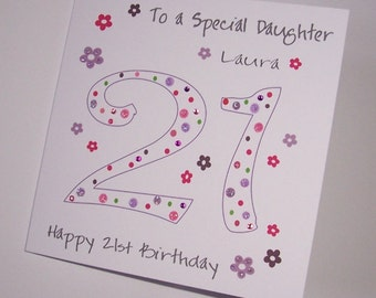 Personalised Handmade 21st  Birthday card. Daughter, Granddaughter, Sister, Niece, Goddaughter, Auntie, Friend.
