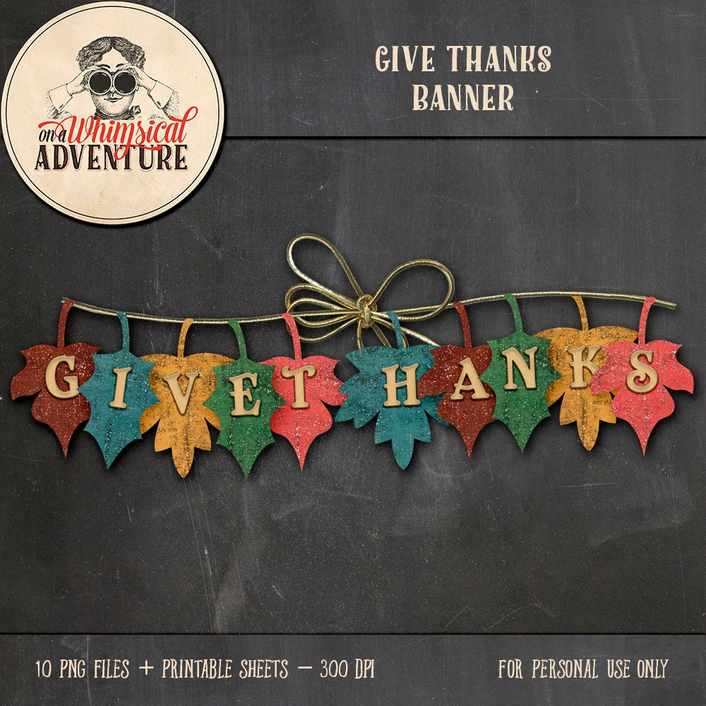 This is a graphic of Gratifying Give Thanks Banner Printable