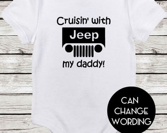 Cruisin' with my daddy! | Jeep Baby Bodysuit | Great for a shower gift