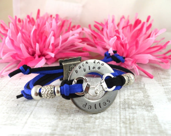 Back The Blue - Dallas ((Add City, Name, or Badge Number FREE)) Hand Stamped Washer Bracelets, Blue Lives Matter, A Thin Blue Line