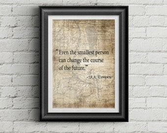 """J.R.R Tolkien Quote Print - """"Even the smallest person can..."""" - LOTR, Lord of the Rings, The Hobbit, The Two Towers, Wall art, Cool Gift!"""