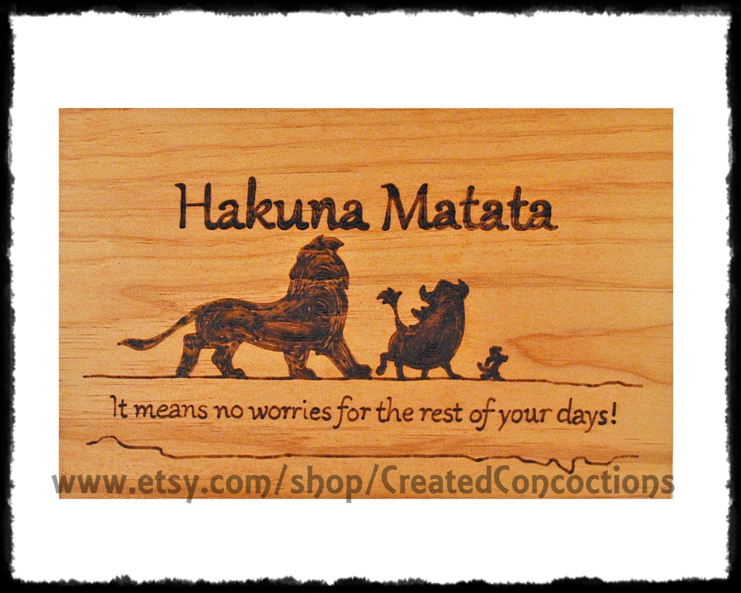 LION KING Hakuna Matata: It Means No Worries for the Rest of