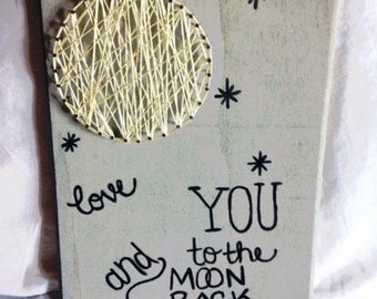 Love you to the moon & back String art, home and wall decor