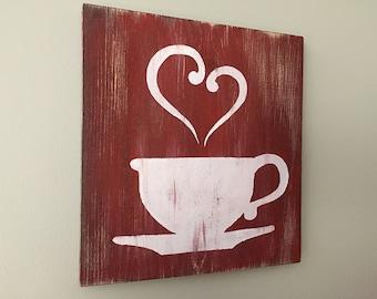 Kitchen Decor (r/w)  - Coffee Decor - Tea Decor - Coffee Cup - Tea Cup - Rustic Wall Decor - Farmhouse Decor