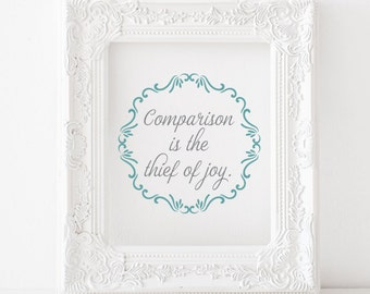 Comparison is the thief of joy Printable, Comparison is the thief of joy print, inspirational print, motivational print, instant download