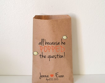 Personalized Wedding Favor Bag, All Because He Popped The Question, Treat Bags, Custom Popcorn Favor Bags, wnw005