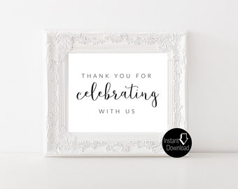 Thank You for Celebrating with Us Printable Wedding Sign | Wedding Reception Sign | Bridal Shower Sign | Printable Sign | 8x10