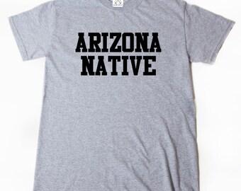 Arizona Native T-shirt  AZ Arizona Place Name Tee Shirt