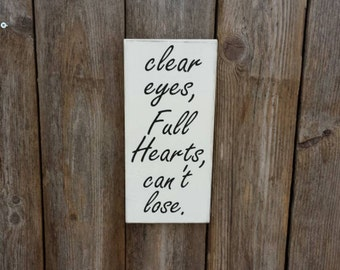 Clear Eyes Full Hearts Cant Lose, Football Signs, Football Sign, Friday Night Lights, Football Gifts, Coach Gifts, Football player gifts