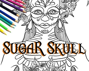 Sugar Skull Adult Coloring Page and Digital Stamp | Day of the Dead Art | La Calavera Catrina