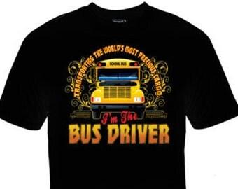I'm the Bus Driver T-Shirt!