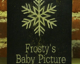Frosty's Baby Picture ~ Shelf Sitter