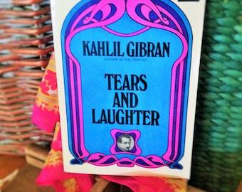 Vintage Kahlil Gibran Tears and Laughter