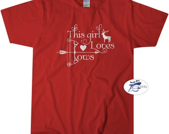 This Girl Loves Bows T-shirt Deer Hunting T shirt Tee Gift for Women Small-4XL
