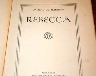 1939 Rebecca By Daphne Du Maurier//Published by Doubleday, Doran and Company, Inc.//Vintage Book